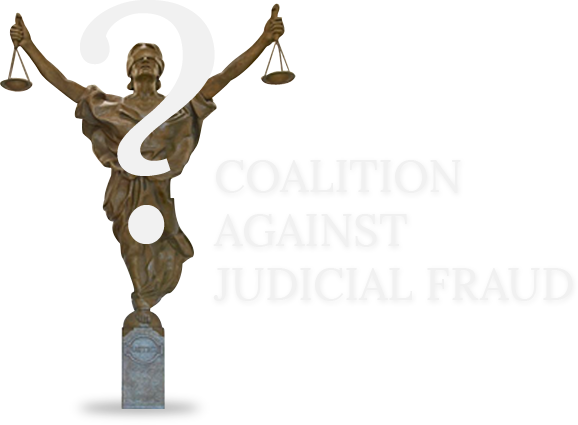 Coalition Against Judicial Fraud